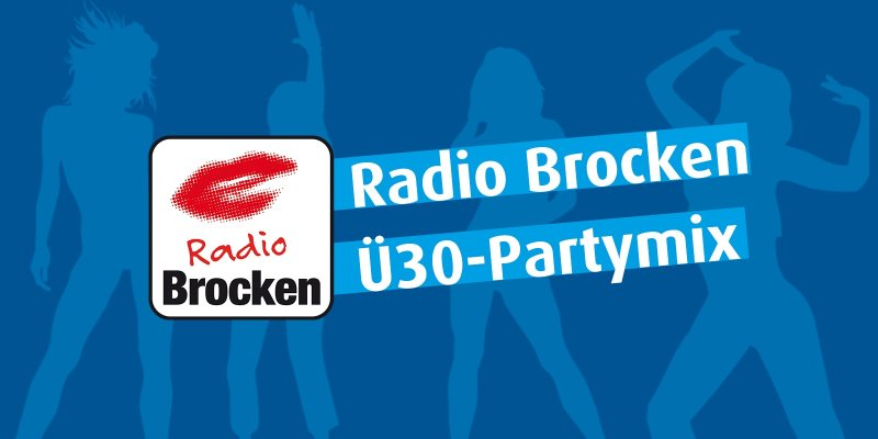 Radio Brocken Ü30-Partymix