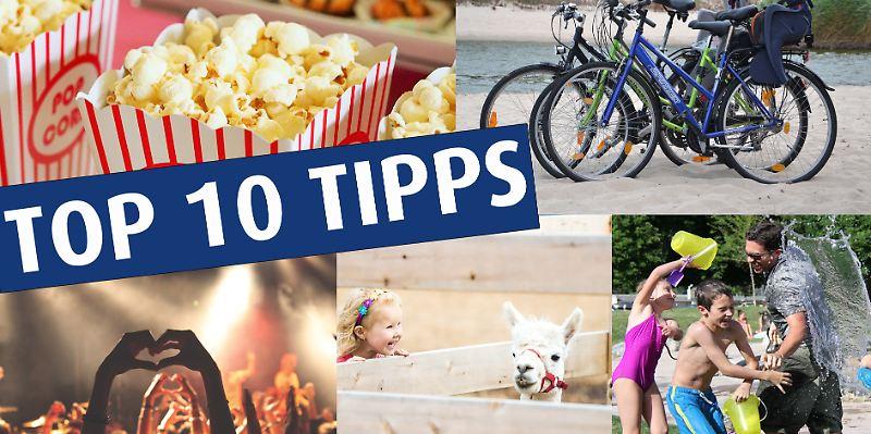 Top 10 Tipps fürs Wochenende